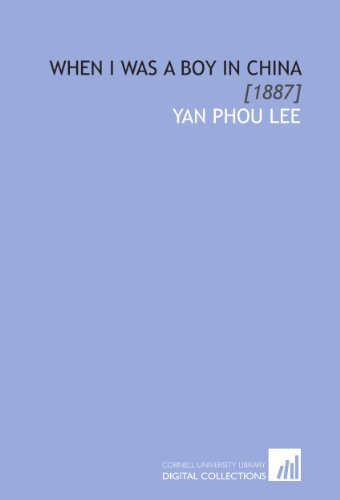 9781112052996: When I Was a Boy in China: [1887]