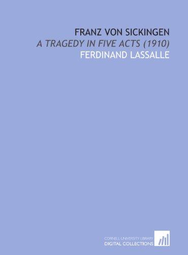9781112062803: Franz Von Sickingen: A Tragedy in Five Acts (1910)