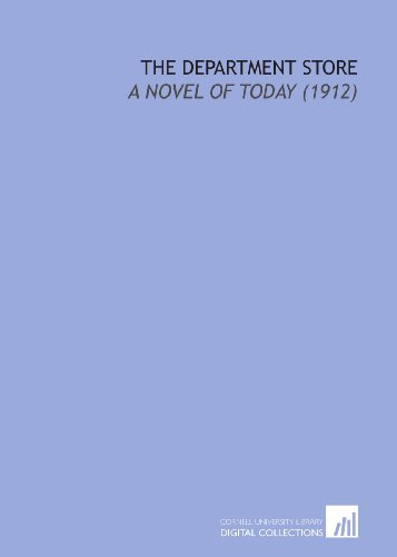 9781112063015: The Department Store: A Novel of Today (1912)