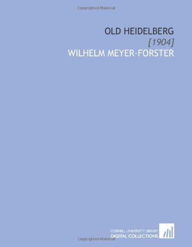 9781112063343: Old Heidelberg: [1904]