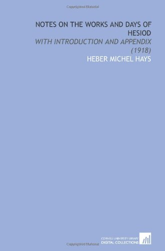 9781112069284: Notes on the Works and Days of Hesiod: With Introduction and Appendix (1918)