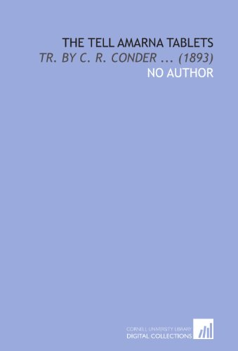 9781112070754: The Tell Amarna Tablets: Tr. By C. R. Conder ... (1893)