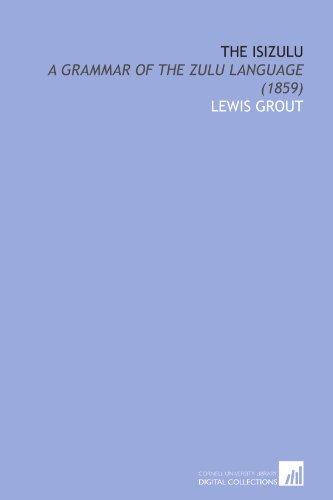 9781112073083: The Isizulu: A Grammar of the Zulu Language (1859)
