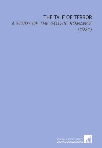 9781112076459: The Tale of Terror: A Study of the Gothic Romance (1921)