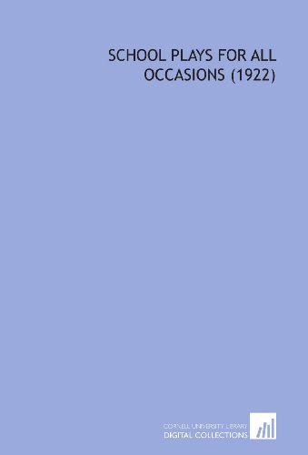 9781112077050: School Plays for All Occasions (1922)