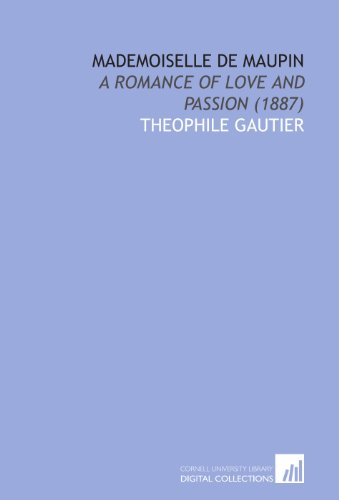 9781112078613: Mademoiselle De Maupin: A Romance of Love and Passion (1887)