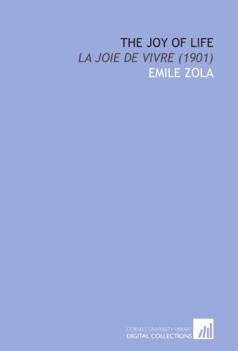 9781112080517: The Joy of Life: La Joie De Vivre (1901)