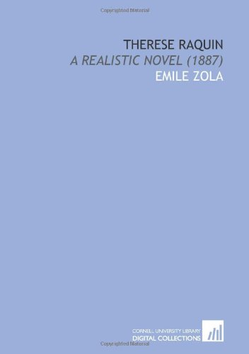 9781112081316: Therese Raquin: A Realistic Novel (1887)