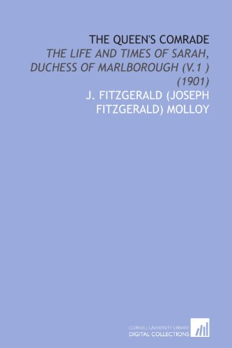 9781112091070: The Queen's Comrade: The Life and Times of Sarah, Duchess of Marlborough (V.1 ) (1901)