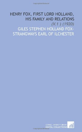 9781112091483: Henry Fox, First Lord Holland, His Family and Relations: (V.1 ) (1920)