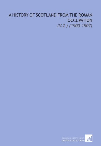 9781112102141: A History of Scotland From the Roman Occupation: (V.2 ) (1900-1907)