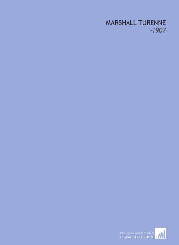 9781112105128: Marshall Turenne: -1907