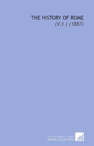 9781112108020: The History of Rome: (V.1 ) (1887)