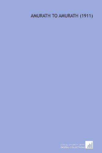 9781112115868: Amurath to Amurath (1911)