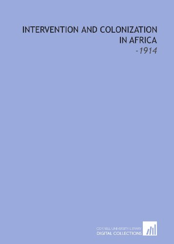 9781112117008: Intervention and Colonization in Africa: -1914