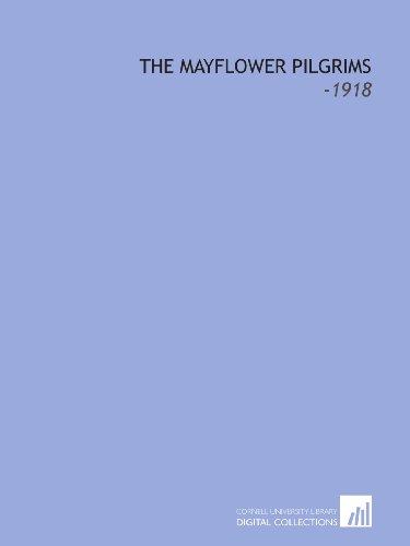 9781112142444: The Mayflower Pilgrims: -1918