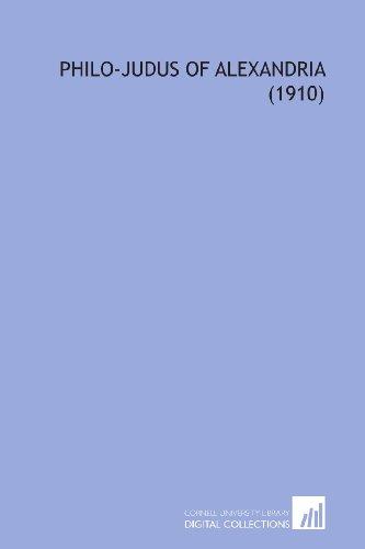 9781112155970: Philo-Judus of Alexandria (1910)
