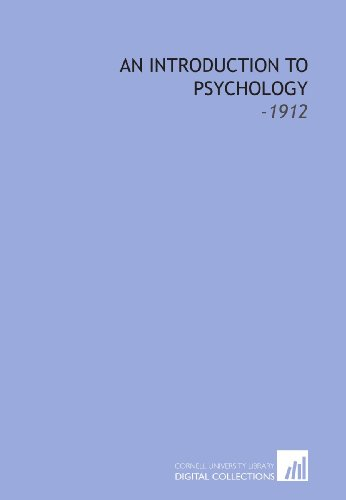 9781112160523: An Introduction to Psychology: -1912