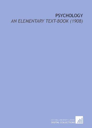 9781112160547: Psychology: An Elementary Text-Book (1908)