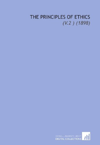 9781112161612: The Principles of Ethics: (V.2 ) (1898)