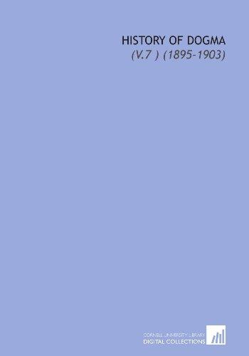 9781112169274: History of Dogma: (V.7 ) (1895-1903)