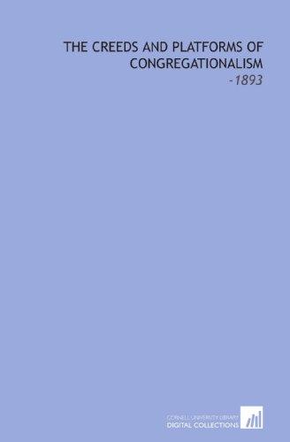 9781112179648: The Creeds and Platforms of Congregationalism: -1893