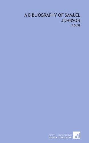 9781112185939: A Bibliography of Samuel Johnson: -1915
