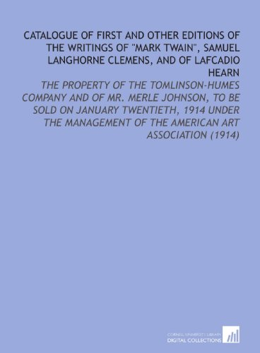 Catalogue of First and Other Editions of: Tomlinson-Humes Company