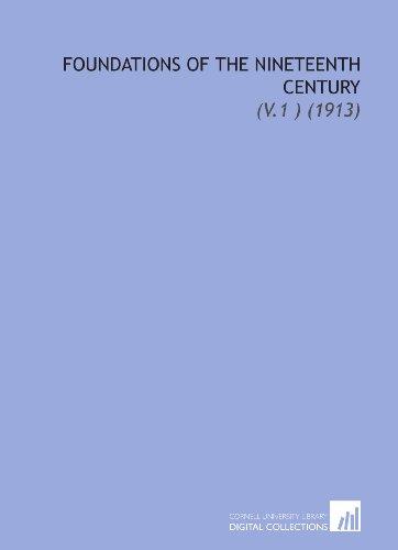 9781112189258: Foundations of the Nineteenth Century: (V.1 ) (1913)