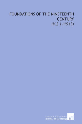 9781112189265: Foundations of the Nineteenth Century: (V.2 ) (1913)