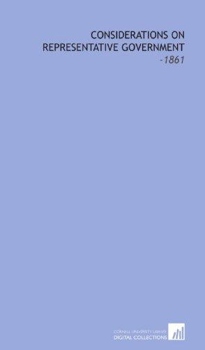9781112206979: Considerations On Representative Government: -1861