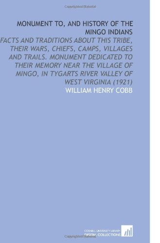 Monument to, and History of the Mingo: Cobb, William Henry