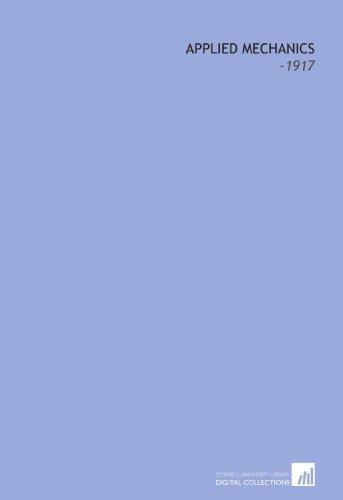 9781112225420: Applied Mechanics: -1917