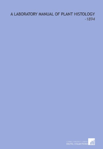 9781112231650: A Laboratory Manual of Plant Histology: -1894
