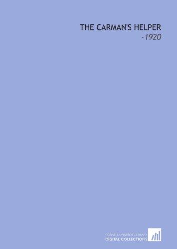 9781112234002: The Carman's Helper: -1920