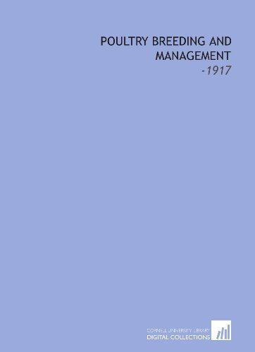 9781112239892: Poultry Breeding and Management: -1917