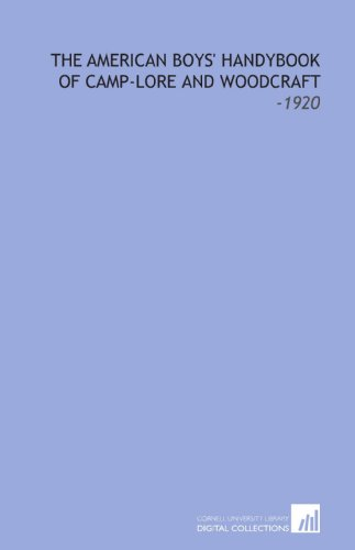 9781112248832: The American Boys' Handybook of Camp-Lore and Woodcraft: -1920