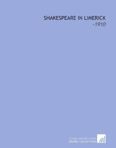 9781112251351: Shakespeare in Limerick: -1910