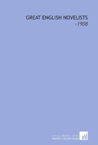 9781112254048: Great English Novelists: -1908