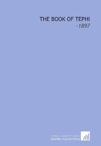 9781112257483: The Book of Tephi: -1897