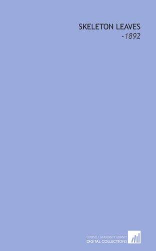 9781112260766: Skeleton Leaves: -1892