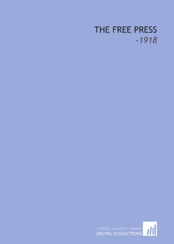 9781112263316: The Free Press: -1918
