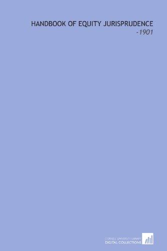 9781112274688: Handbook of Equity Jurisprudence: -1901
