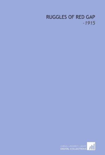 9781112285226: Ruggles of Red Gap: -1915