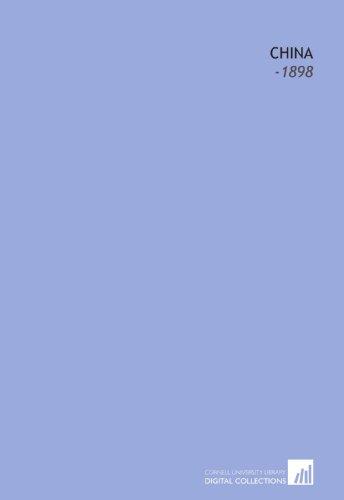 9781112297601: China: -1898