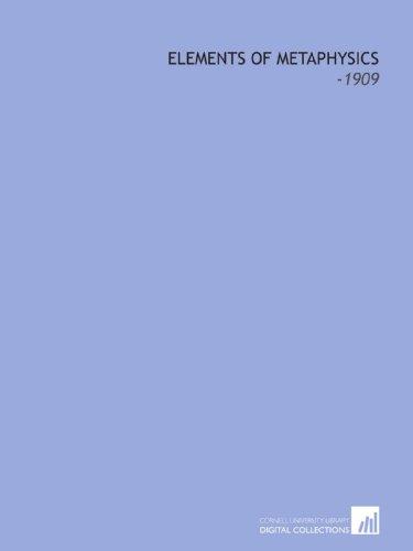 9781112311024: Elements of Metaphysics: -1909