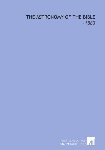 9781112320262: The Astronomy of the Bible: -1863