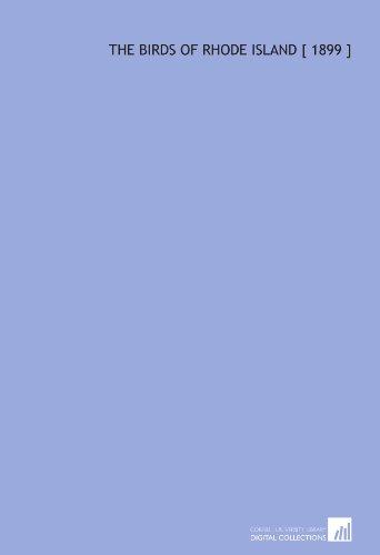 9781112323515: The Birds of Rhode Island [ 1899 ]