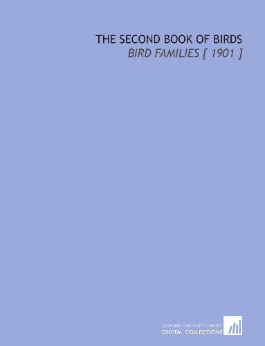 9781112326301: The Second Book of Birds: Bird Families [ 1901 ]
