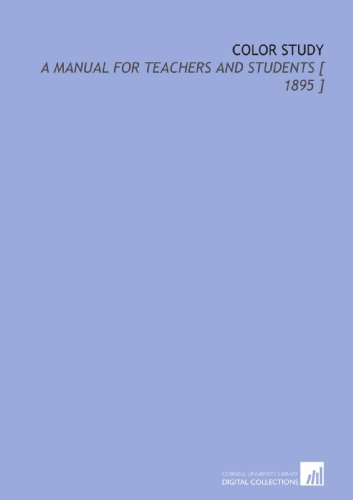 9781112341137: Color Study: A Manual for Teachers and Students [ 1895 ]